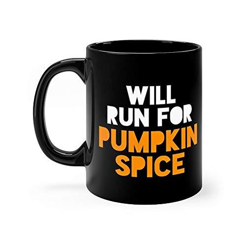 Halloween Running - Will Run For Pumpkin Spice 11ozBlack Ceramic Coffee Tea Mug Funny Thanksgiving Mug ()