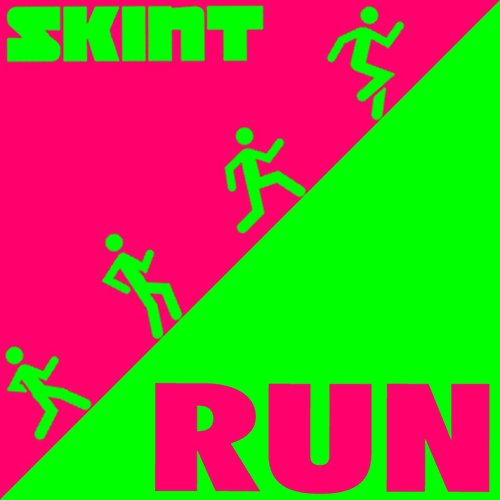 Run (Skint Records Presents)