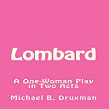 Lombard Audiobook by Michael B. Druxman Narrated by Kathleen Godwin