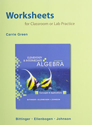 Worksheets for Elementary and Intermediate Algebra: Concepts & Applications Plus MML (5th Edition)