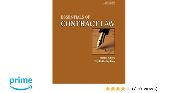 Essentials Of Contract Law Phyllis H Frey Martin A Frey 9780766821453 Amazon Com Books