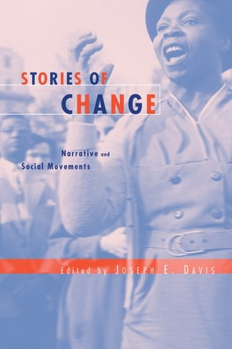 Stories of Change: Narrative and Social Movements