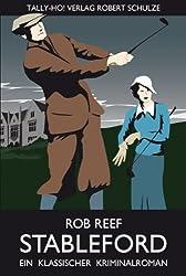 Stableford. Ein klassischer Kriminalroman.