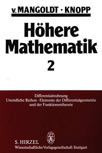Höhere Mathematik, 4 Bde., Bd.2, Differentialrechnung, Unendliche Reihen, Elemente der Differentialgeometrie und der Funktionentheorie