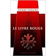 LE LIVRE ROUGE (French Edition)