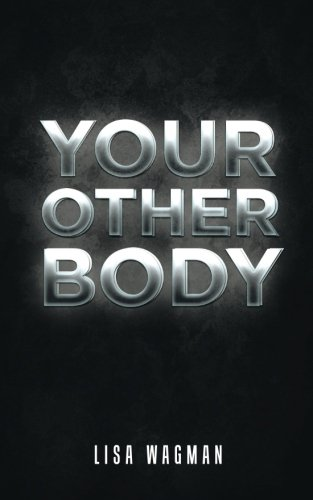 Download Your Other Body PDF
