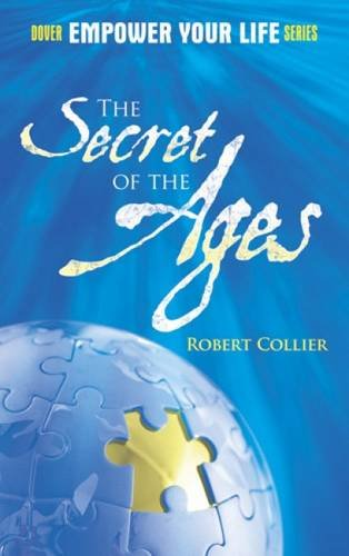 The Secret of the Ages (Dover Empower Your Life)