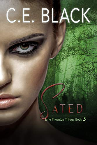 Sated (Jane Thornton Book 3)