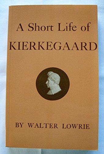 A Short Life of Kierkegaard (Biography)