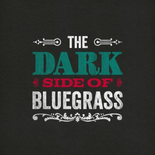 The Dark Side of Bluegrass