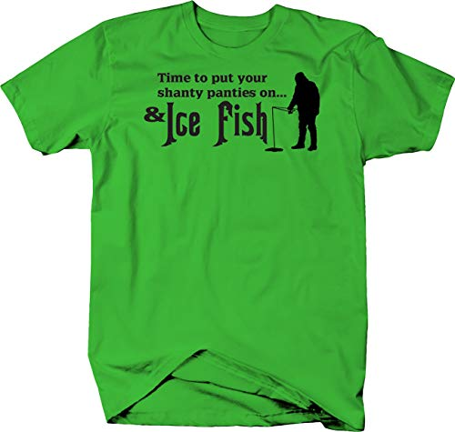 Time to Put Shanty Panties on & Ice Fish Tshirt - Large