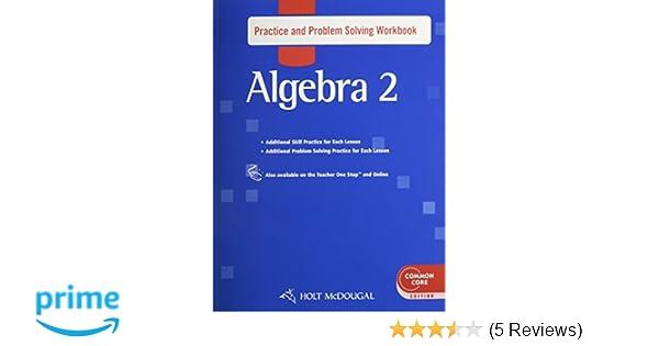 Amazon holt mcdougal algebra 2 practice and problem solving amazon holt mcdougal algebra 2 practice and problem solving workbook 9780547709987 holt mcdougal books fandeluxe Choice Image