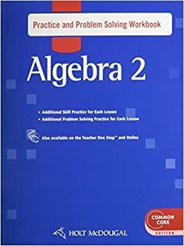 Book Holt McDougal Algebra 2: Practice and Problem Solving Workbook