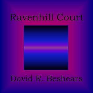 Ravenhill Court Audiobook