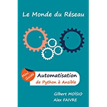 Automatisation, de Python à Ansible: Mini Guide (French Edition)