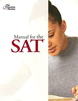 manual for the sat the princeton review the princeton review rh amazon com Best Colleges Princeton Review 373 Princeton Review Cracking