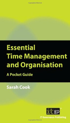 Essential Time Management And Organisation: A Pocket Guide