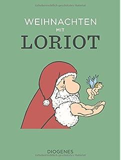 Lustige Weihnachtsgedichte Loriot.Früher War Mehr Lametta Hinterhältige Weihnachtsgeschichten