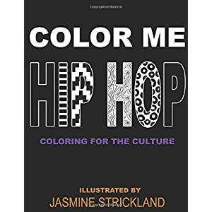 Color Me Hip Hop: coloring for the culture 6