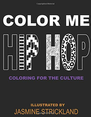 Color Me Hip Hop: coloring for the culture 1