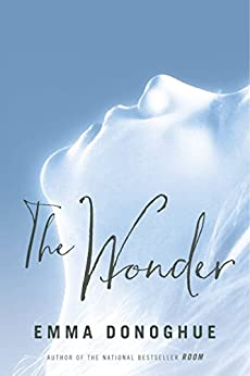 The Wonder by [Donoghue, Emma]