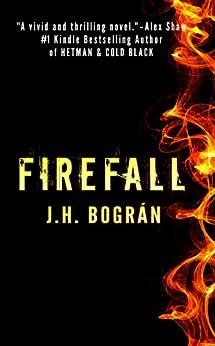 Firefall by [Bogran, J. H. ]