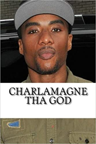 Charlamagne tha God: A Biography: Nick Walker: 9781982076108: Amazon.com:  Books