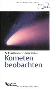 Book Kometen beobachten: Praktische Anleitung für Amateurbeobachter