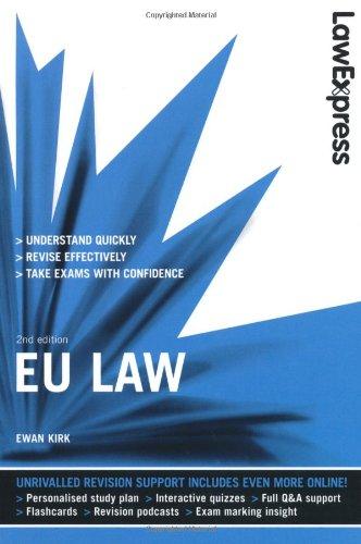 Law Express: EU Law (Revision Guide) por Ewan Kirk