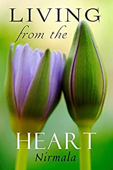 Living from the Heart by [Nirmala]