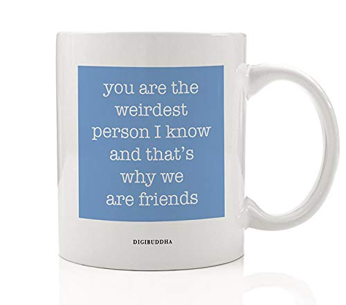 Weirdest Person Light Blue Coffee Mug Cute Gift Idea Best Friend Constant Companion Strange But Always Together Besties BFF's Birthday Christmas Present 11oz Ceramic Coffee Tea Cup Digibuddha DM0606