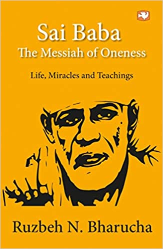 5ef1117859cb6a Sai Baba  The Messiah of Oneness  Life