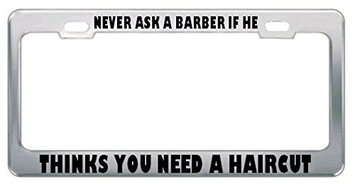 Moon Never Ask A Barber IF HE Thinks You Need A Haircut License Plate Frame Perfect for Men Women Car garadge Decor (Sox Ladies Charcoal)