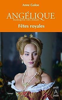 Angélique : Fêtes royales par Golon