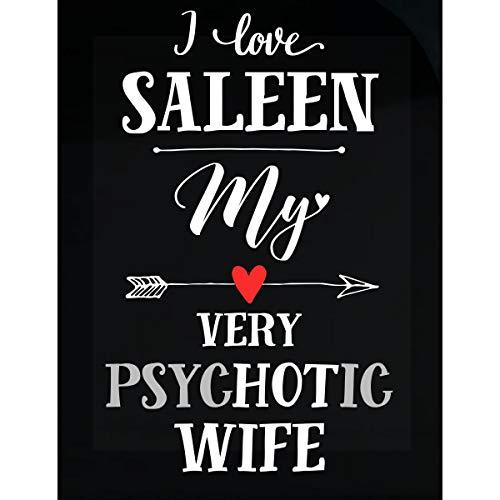 I Love Saleen My Very Psychotic Wife Gift for Him - Sticker (Saleen Truck)