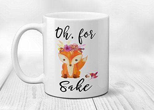 Oh For Fox Sake with Flowers Ceramic Coffee Mug or Cup 11 oz (Lodge Cup)