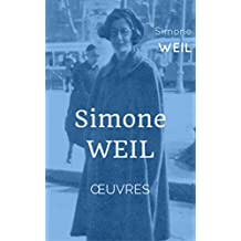 Simone Weil Oeuvres (French Edition)