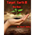 Target:  Earth III - New  Hope