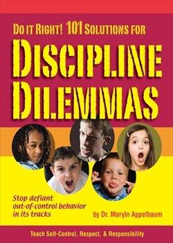 101 Solutions for Discipline Dilemmas