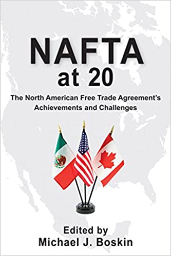 Nafta At 20 The North American Free Trade Agreements Achievements