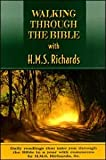 Walking Through the Bible with H. M. S. Richards, H. M. S. Richards, 0816319464