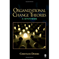 Organizational Change Theories: A Synthesis (English Edition)