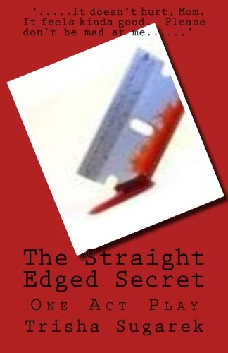 The Straight Edged Secret: One Act Play