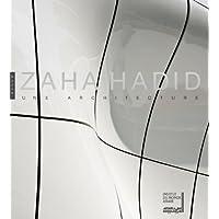 ZAHA HADID, UNE ARCHITECTURE DU XXIE SIÈCLE