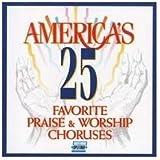 International 25 Favourite Praise & Worship Choruses
