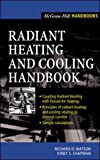 img - for Radiant Heating and Cooling Handbook book / textbook / text book