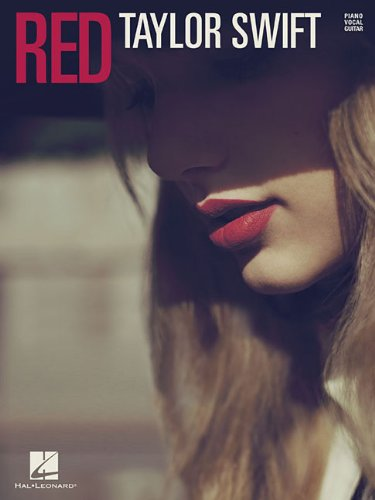 (Taylor Swift - Red - Piano/Vocal/Guitar Songbook)