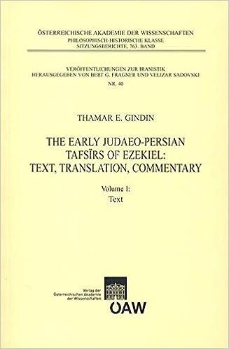 Book The Early Judaeo-Persian Tafsirs of Ezekiel: Text, Translation, Commentary. Vol. I: Text: 1 (Veroeffentlichungen Zur Byzanzforschung)