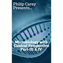 Microbiology with clinical perspective-Part-III & IV
