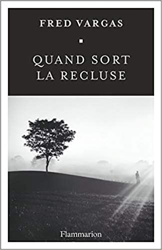 Quand Sort La Recluse French Edition 9782081413146
